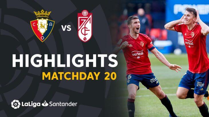 Highlights CA Osasuna vs Granada CF (3-1)