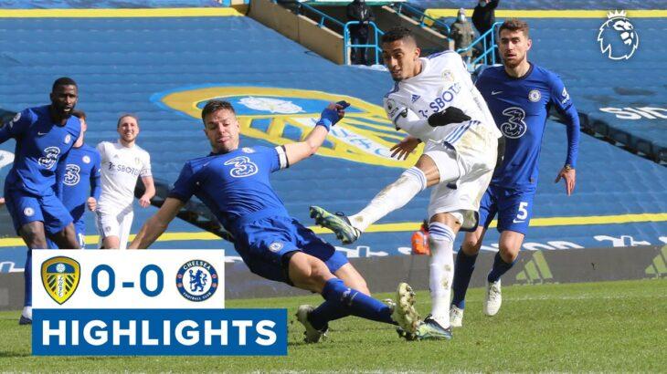 Leeds United 0-0 Chelsea | Premier League highlights