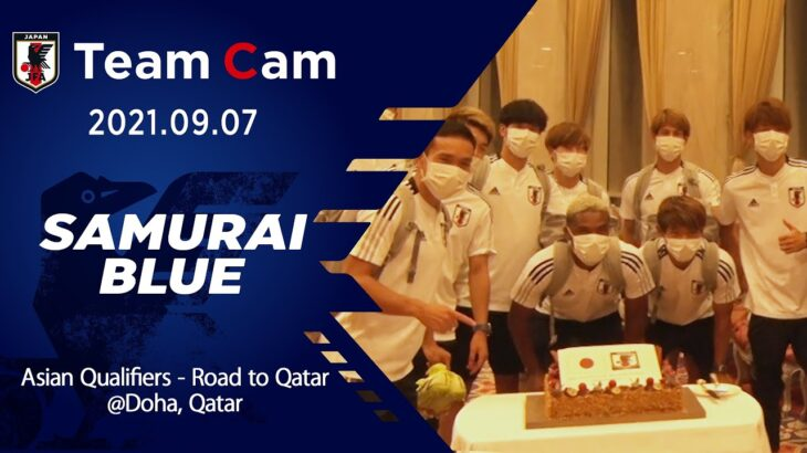 【Team Cam】2021.09.07 アジア最終予選 初勝利の裏側